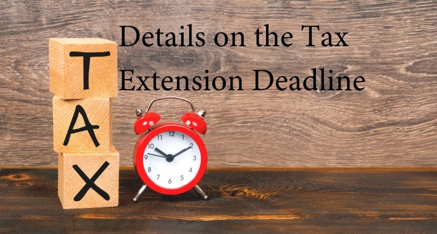 Details on the Tax Extension Deadline